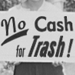 Detail of No Cash for Trash, number 006 at postliteracy.org